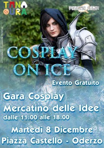 COSPLAY ON ICE – evento cosplay ad Oderzo!