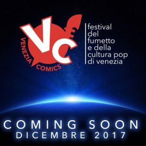 Venezia Comics torna a dicembre 2017!