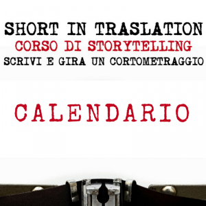 Calendario Corso Short In Translation