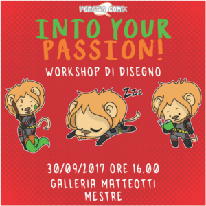Workshop di Disegno e Character Design – INTO YOUR PASSION!