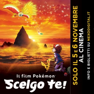 ARRIVA AL CINEMA IL FILM:  POKEMON. SCELGO TE!