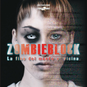 Zombieblock – La fine del mondo è vicina