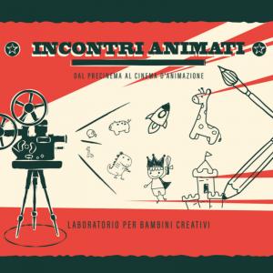 Incontri Animati – Laboratori di animazione a Cannaregio e Campalto!