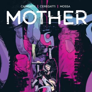 """REMER COMICS presenta """"MOTHER"""": VIAGGIO NELL'ORRORE"""