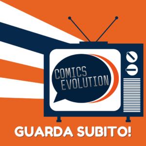 COMICS EVOLUTION: TUTTE LE VIDEOLEZIONI!